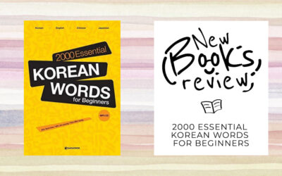 2000 Essential Korean Words for Beginners : Revue complète
