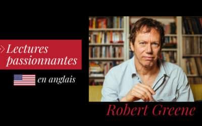 Robert Greene : des livres passionnants à déguster en anglais !