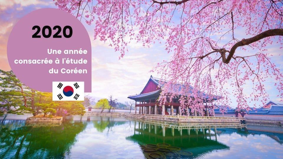 2020 : une année consacrée à l'apprentissage du coréen