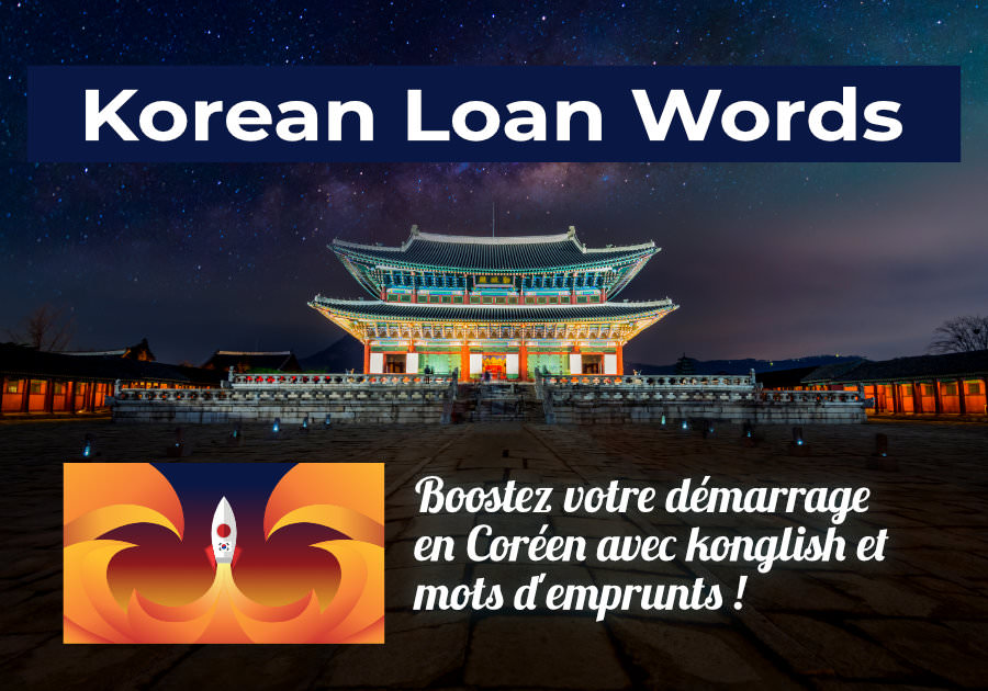 La formation Korean Loan Words
