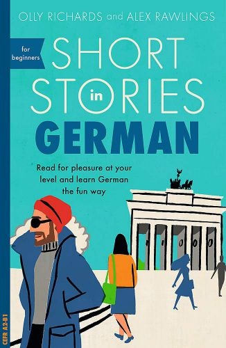 Short Stories in German Olly Richards