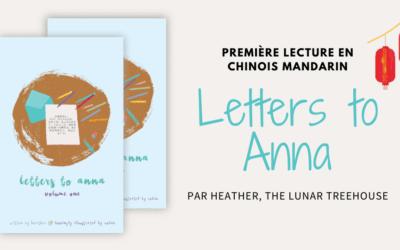 Letters to Anna : première lecture pour les débutants en Chinois